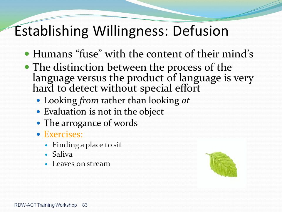 Establishing Willingness: Defusion