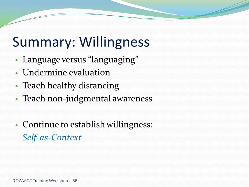 Summary: Willingness Language versus languaging Undermine evaluation