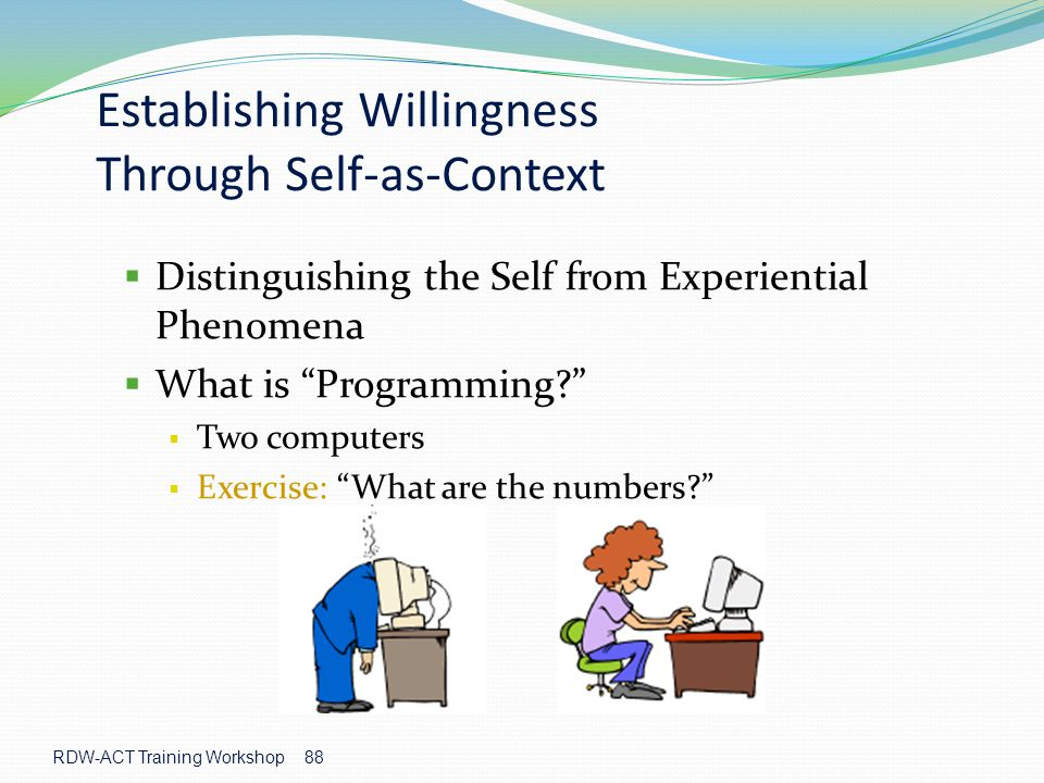 Establishing Willingness Through Self-as-Context