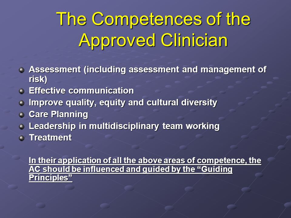 The Competences of the Approved Clinician