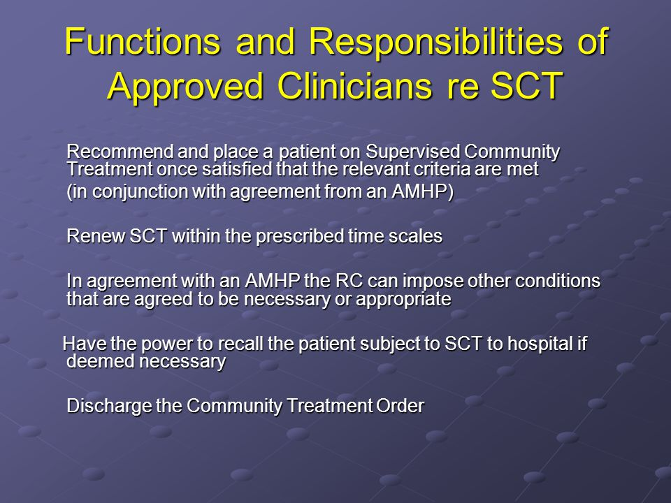 Functions and Responsibilities of Approved Clinicians re SCT