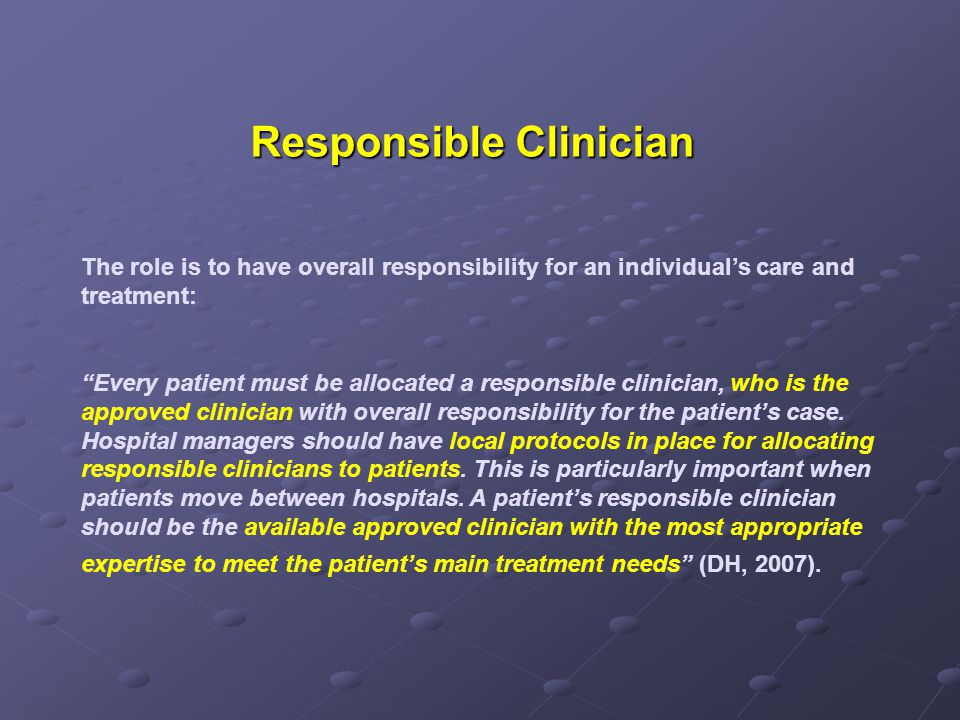 Responsible Clinician