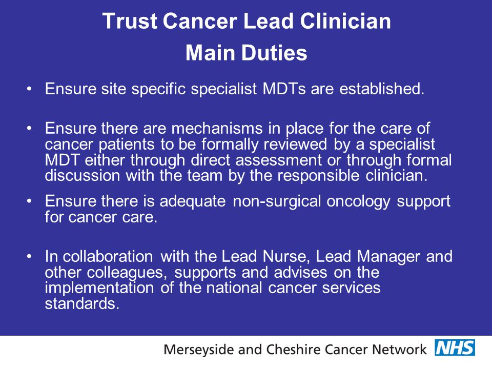 Trust Cancer Lead Clinician Main Duties