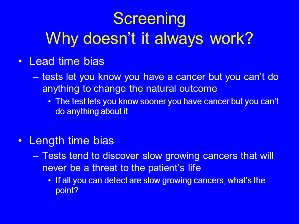 Screening Why doesn't it always work