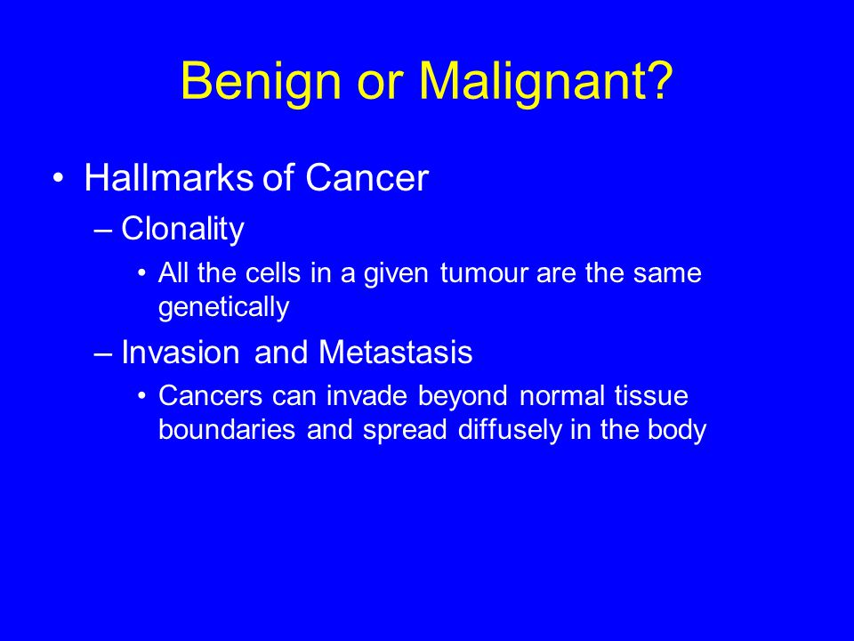 Benign or Malignant Hallmarks of Cancer Clonality