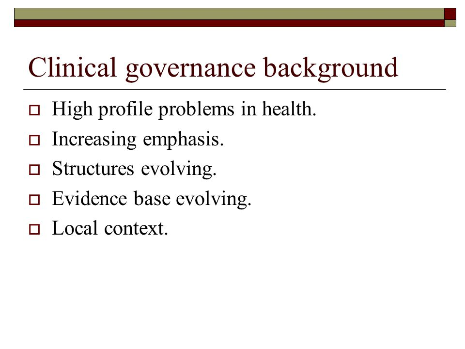 Clinical governance background