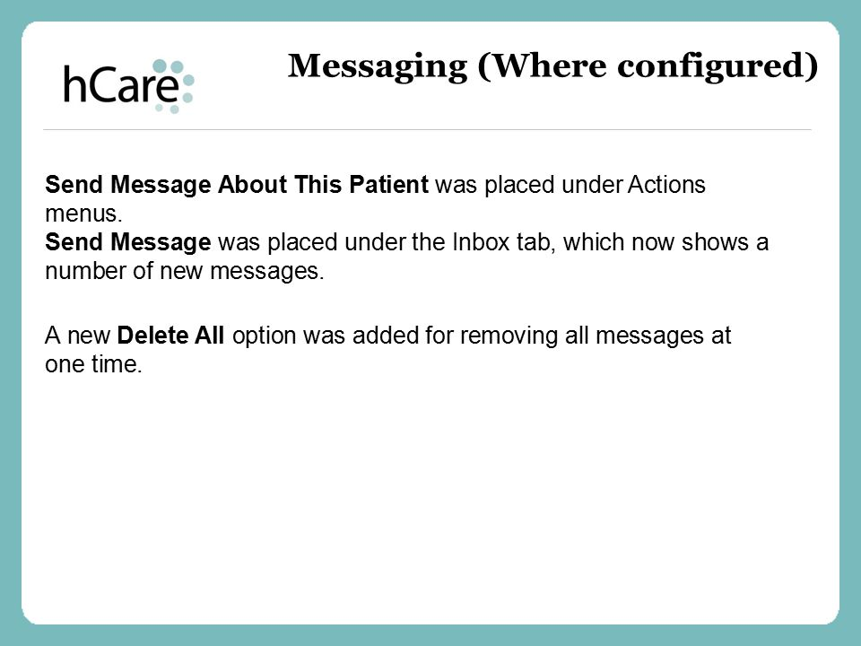 Messaging (Where configured)