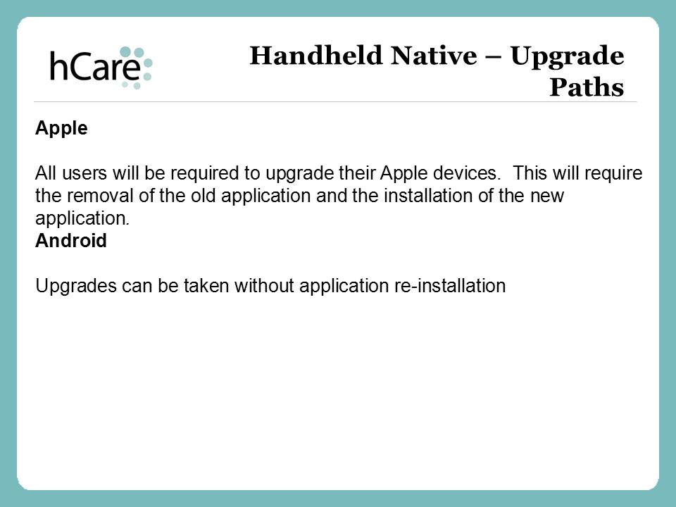 Handheld Native – Upgrade Paths