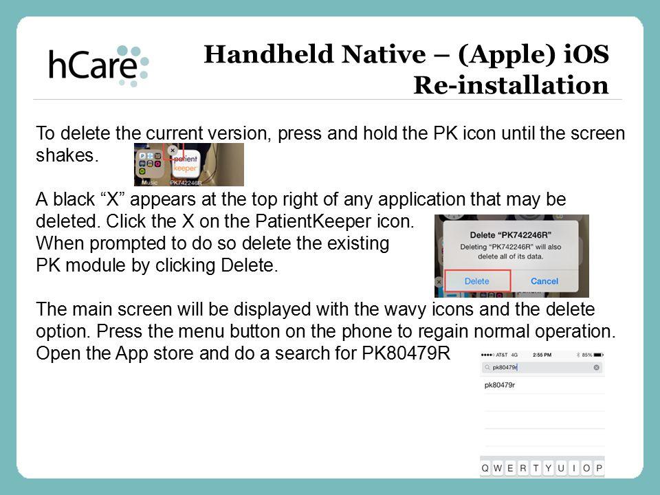 Handheld Native – (Apple) iOS Re-installation