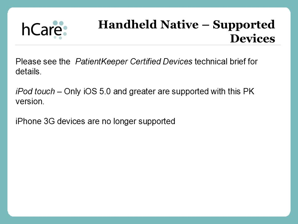 Handheld Native – Supported Devices