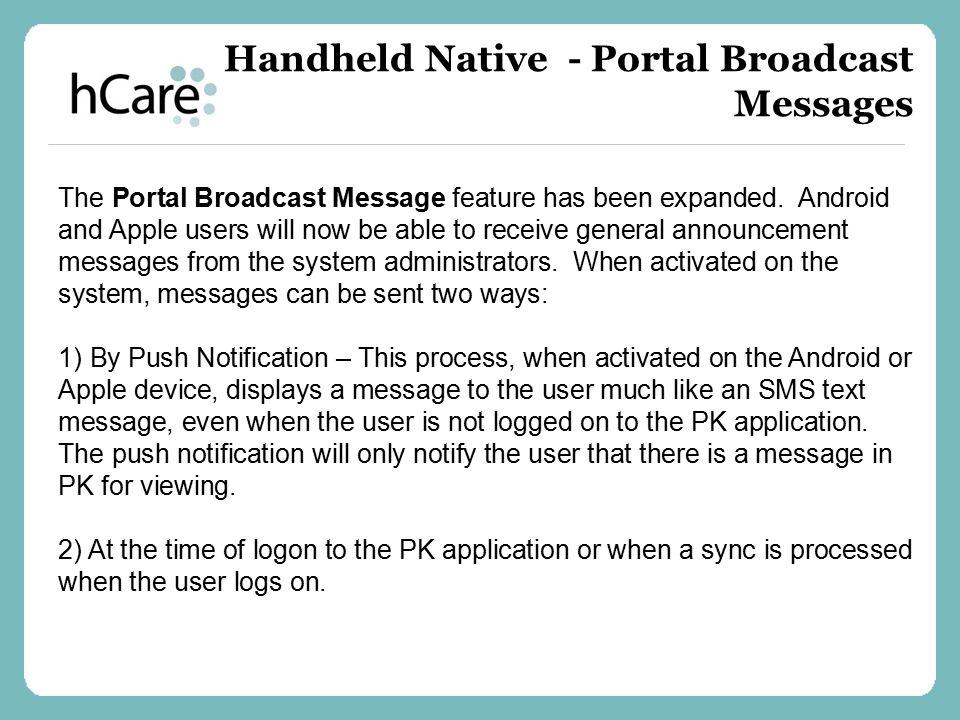 Handheld Native - Portal Broadcast Messages