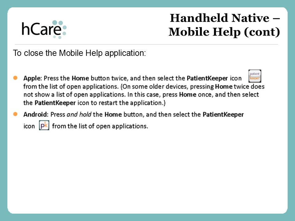 Handheld Native – Mobile Help (cont)