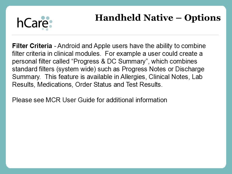 Handheld Native – Options