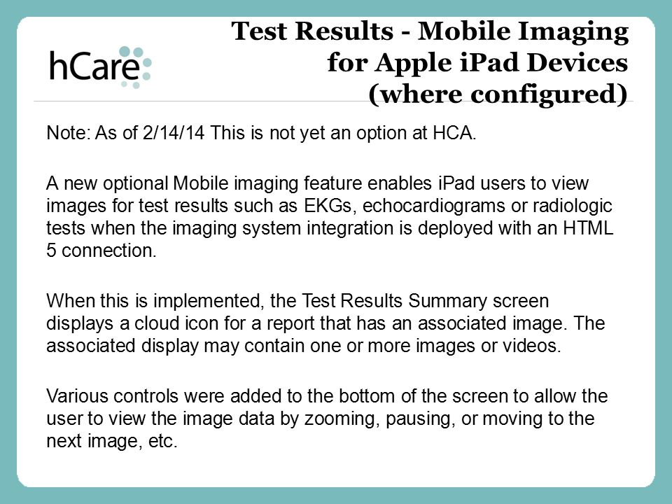 Test Results - Mobile Imaging for Apple iPad Devices (where configured)