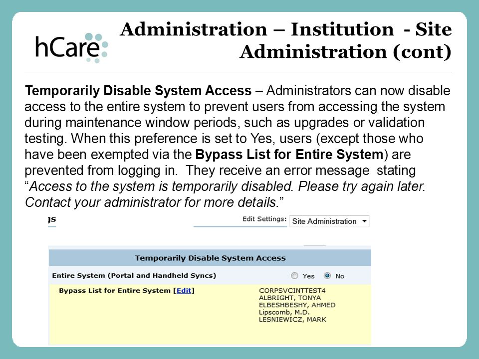 Administration – Institution - Site Administration (cont)
