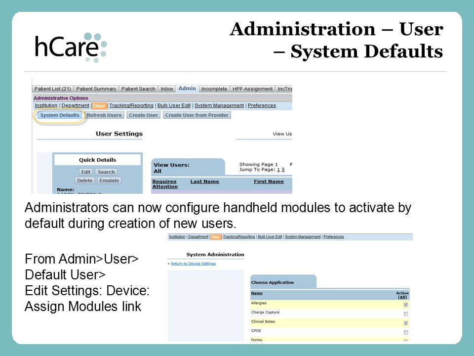 Administration – User – System Defaults