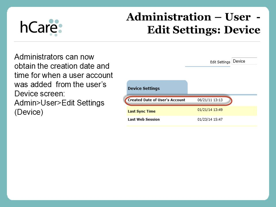Administration – User - Edit Settings: Device