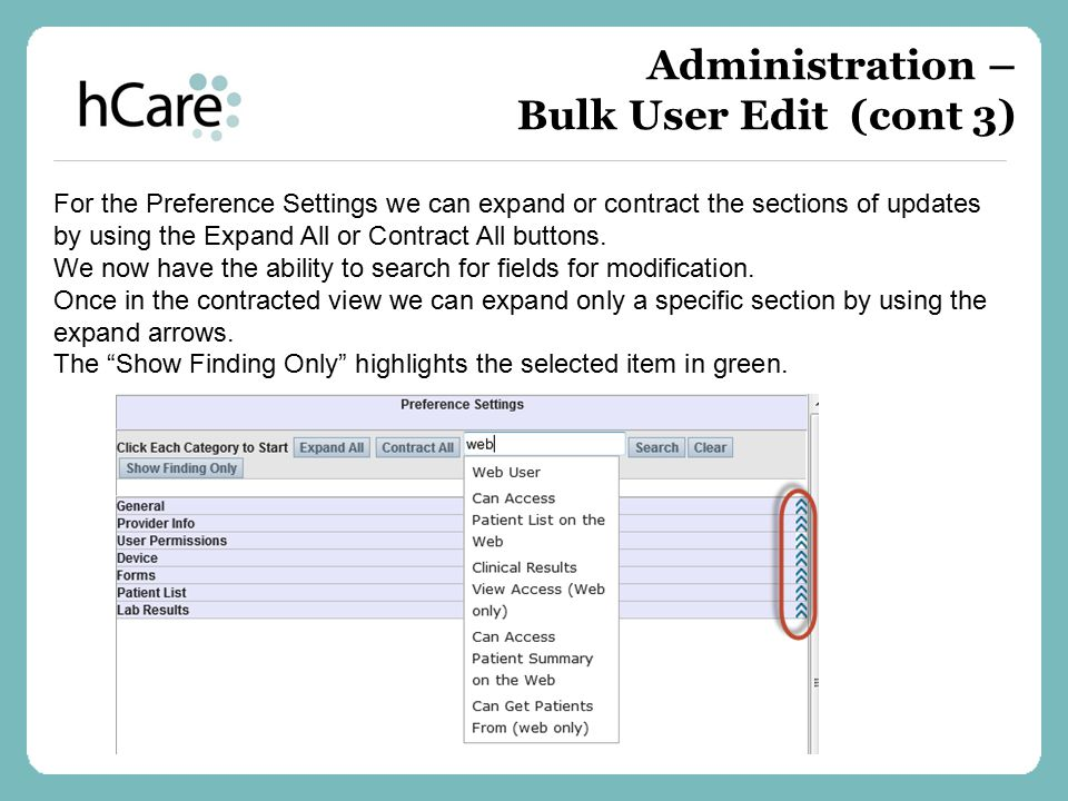 Administration – Bulk User Edit (cont 3)