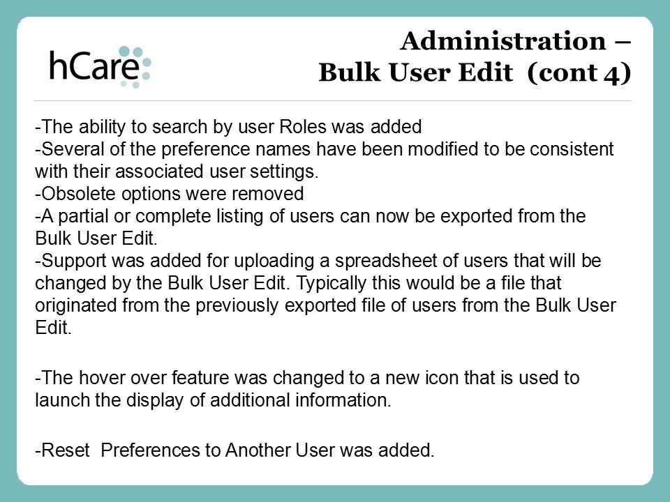 Administration – Bulk User Edit (cont 4)