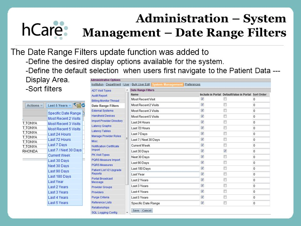 Administration – System Management – Date Range Filters