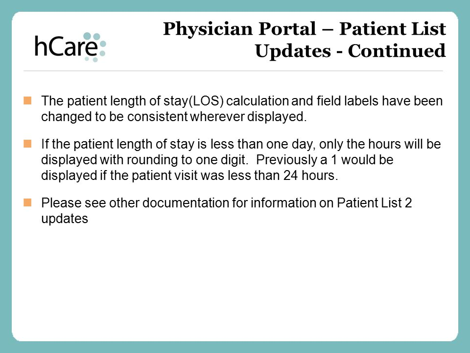 Physician Portal – Patient List Updates - Continued