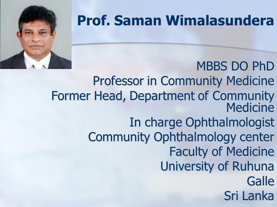 Prof. Saman Wimalasundera