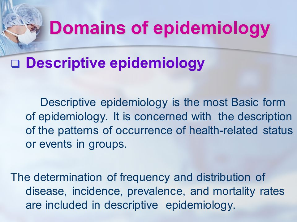 Domains of epidemiology