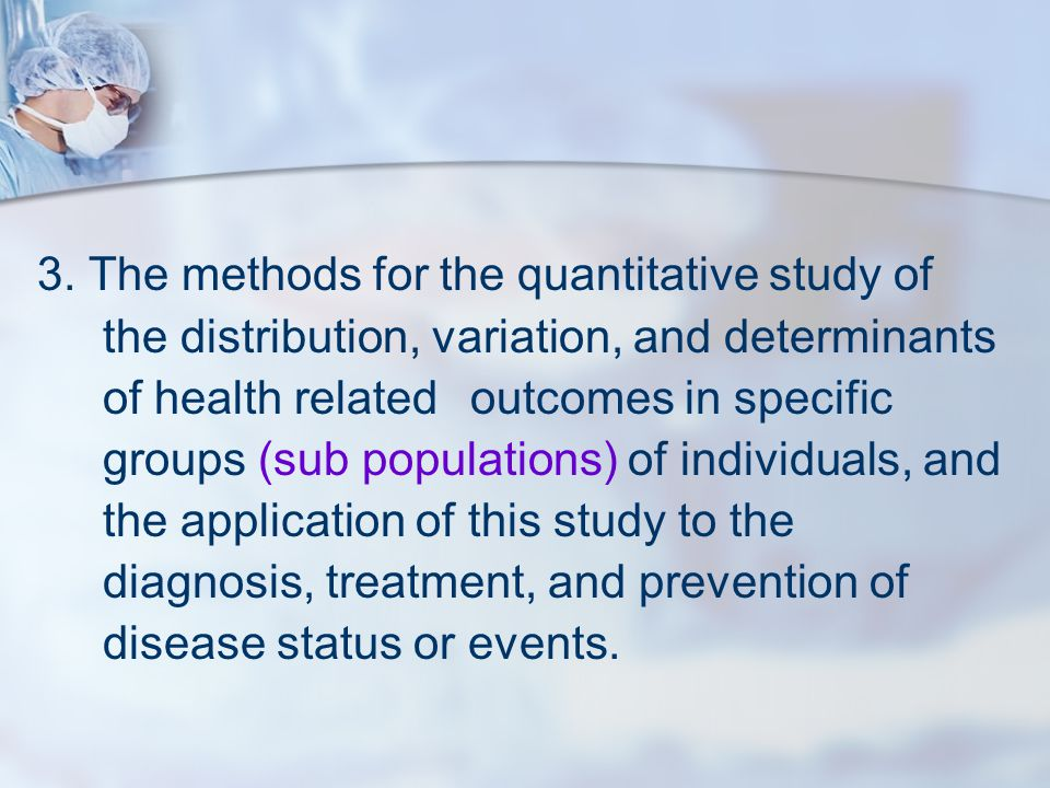 3. The methods for the quantitative study of