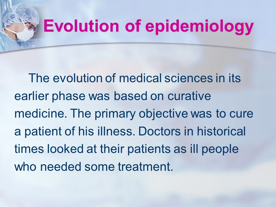 Evolution of epidemiology