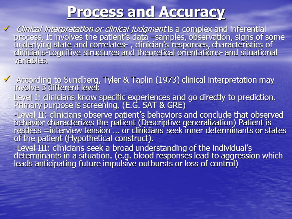 Process and Accuracy