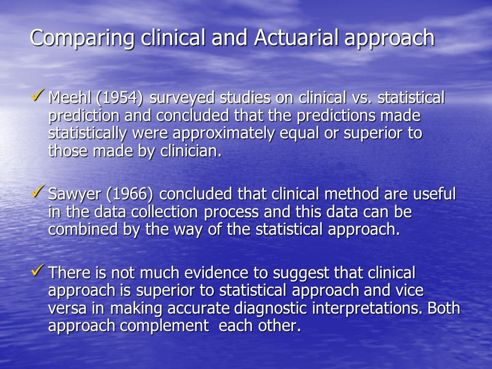 Comparing clinical and Actuarial approach