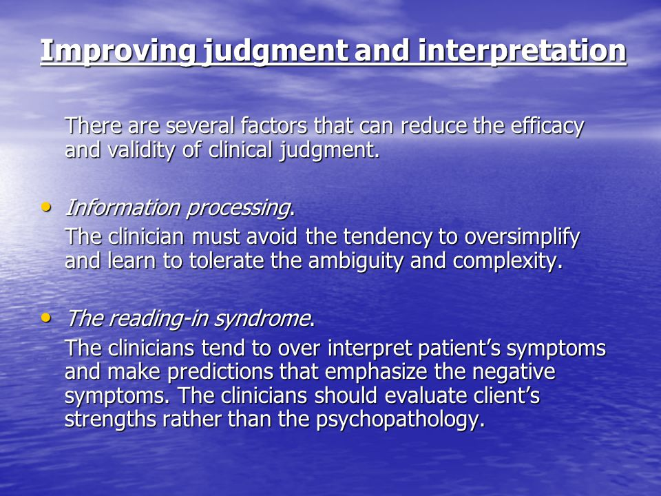 Improving judgment and interpretation