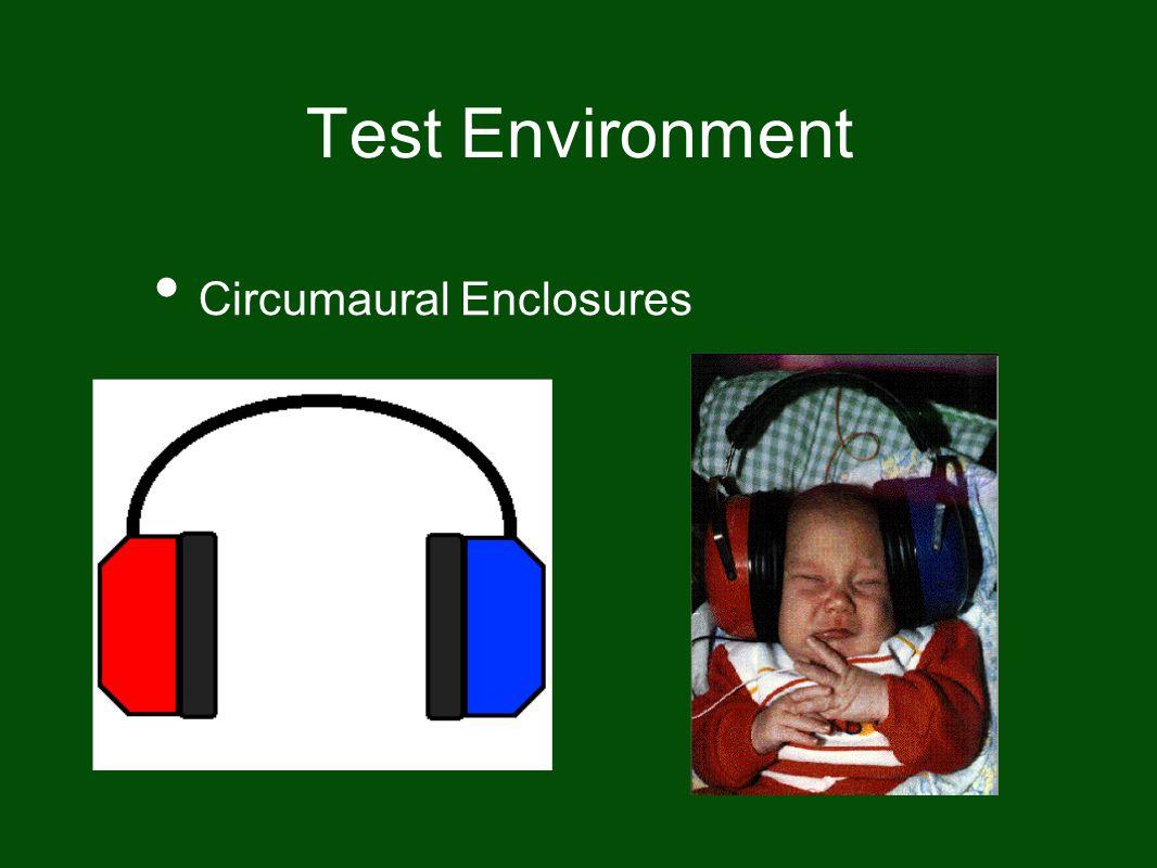 Test Environment Circumaural Enclosures