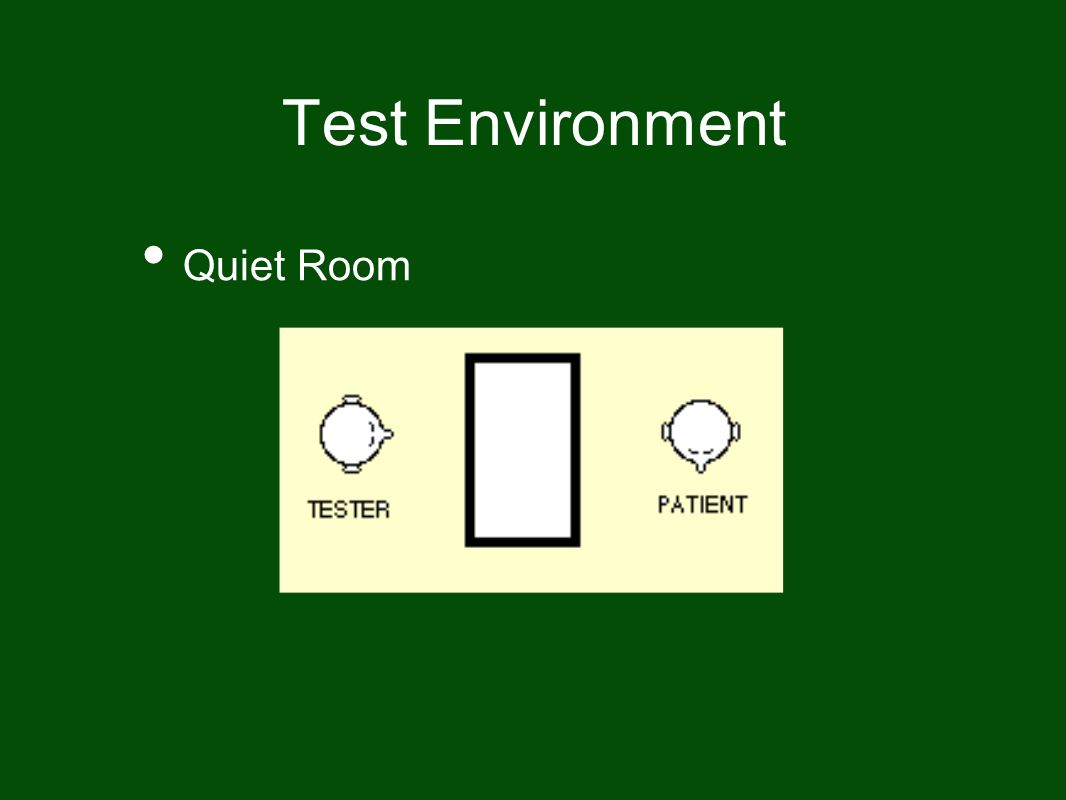 Test Environment Quiet Room