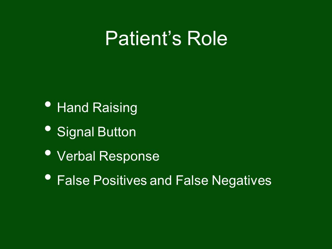 Patient's Role Hand Raising Signal Button Verbal Response
