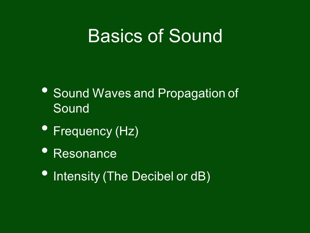 Basics of Sound Sound Waves and Propagation of Sound Frequency (Hz)
