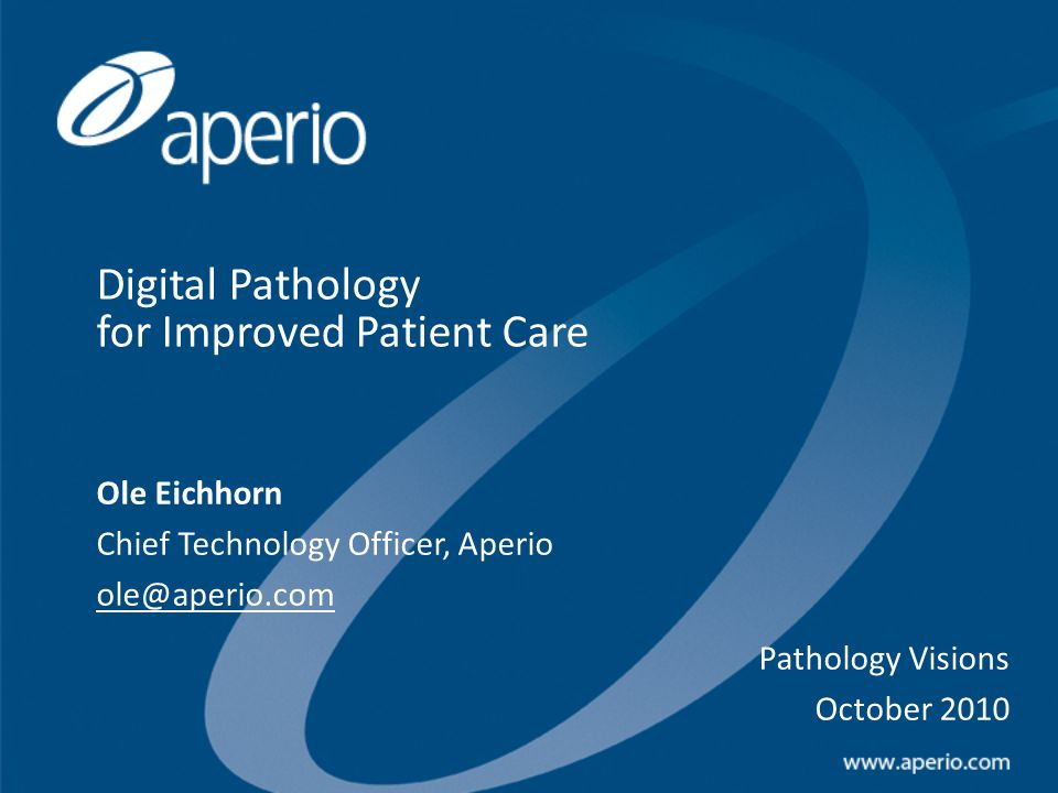 Digital Pathology for Improved Patient Care