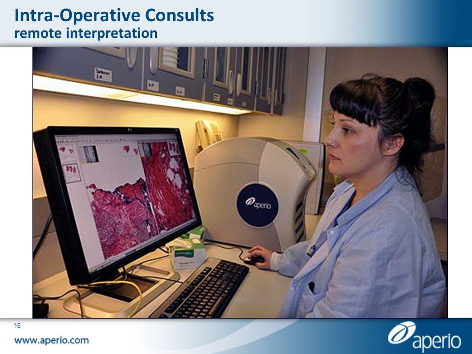 Intra-Operative Consults remote interpretation