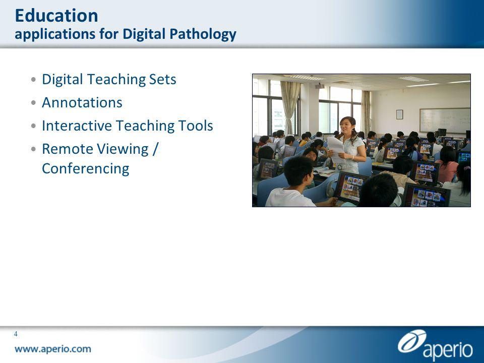 Education applications for Digital Pathology