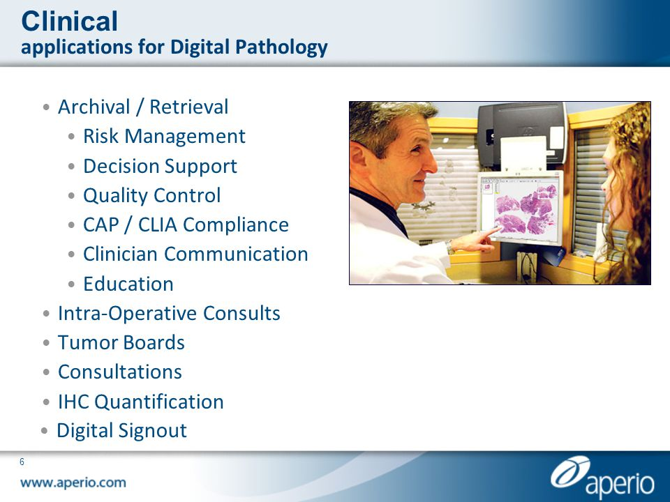 Clinical applications for Digital Pathology