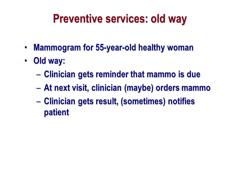 Preventive services: old way