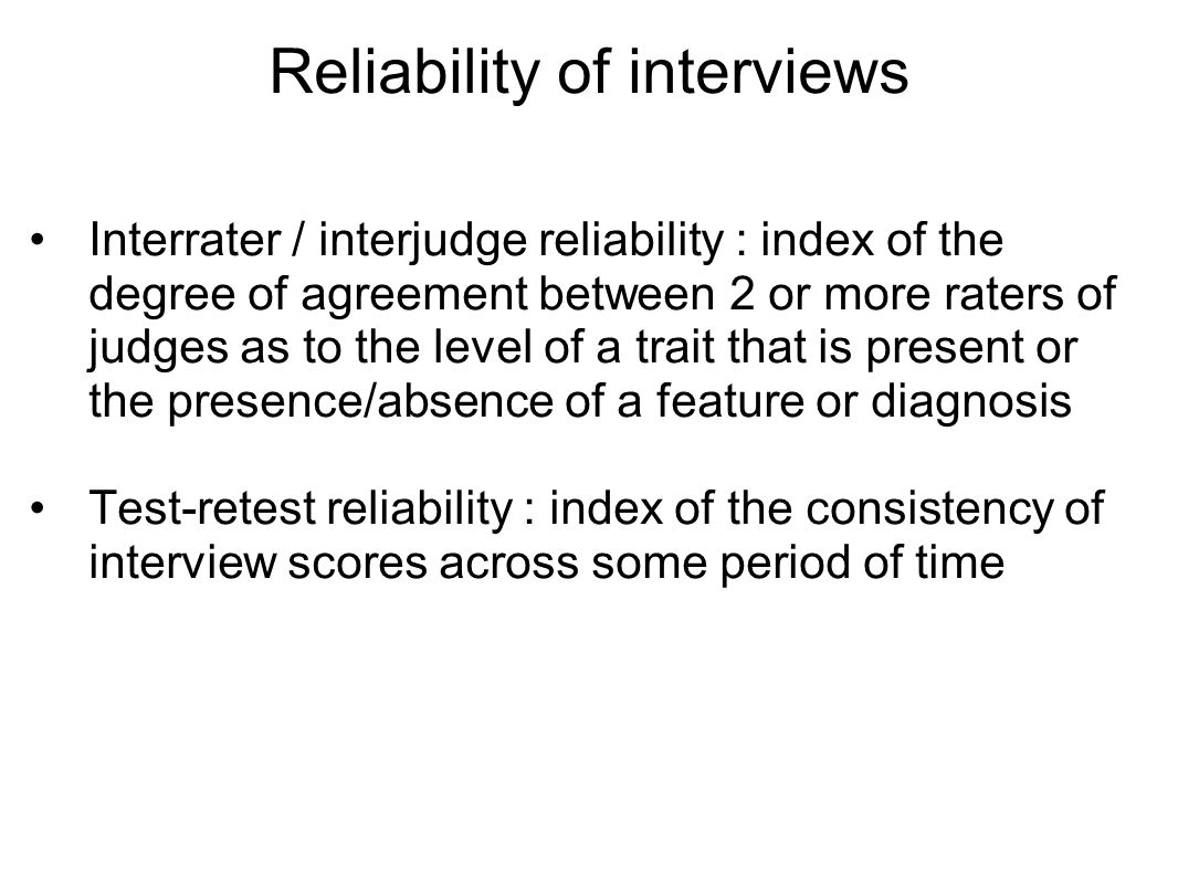Reliability of interviews