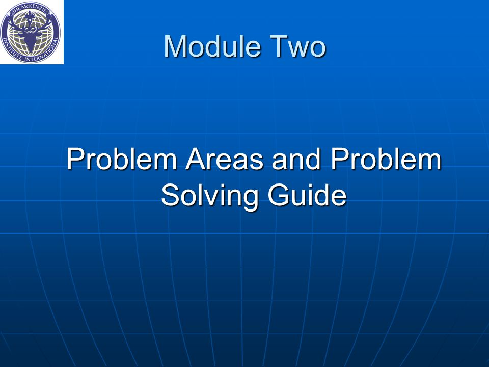 Problem Areas and Problem Solving Guide