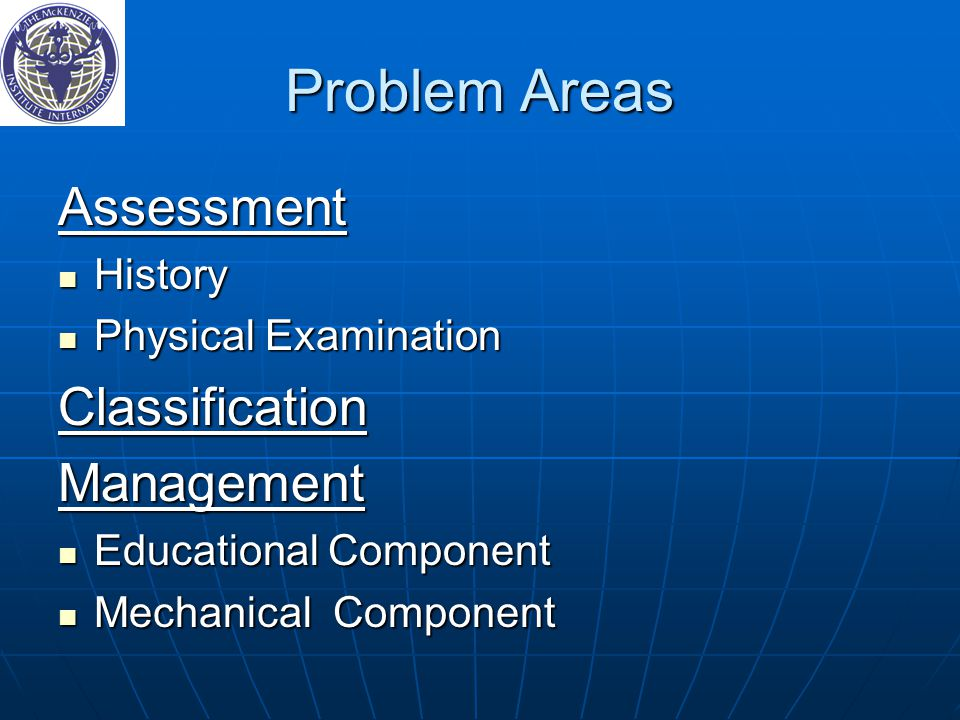 Problem Areas Assessment Classification Management History