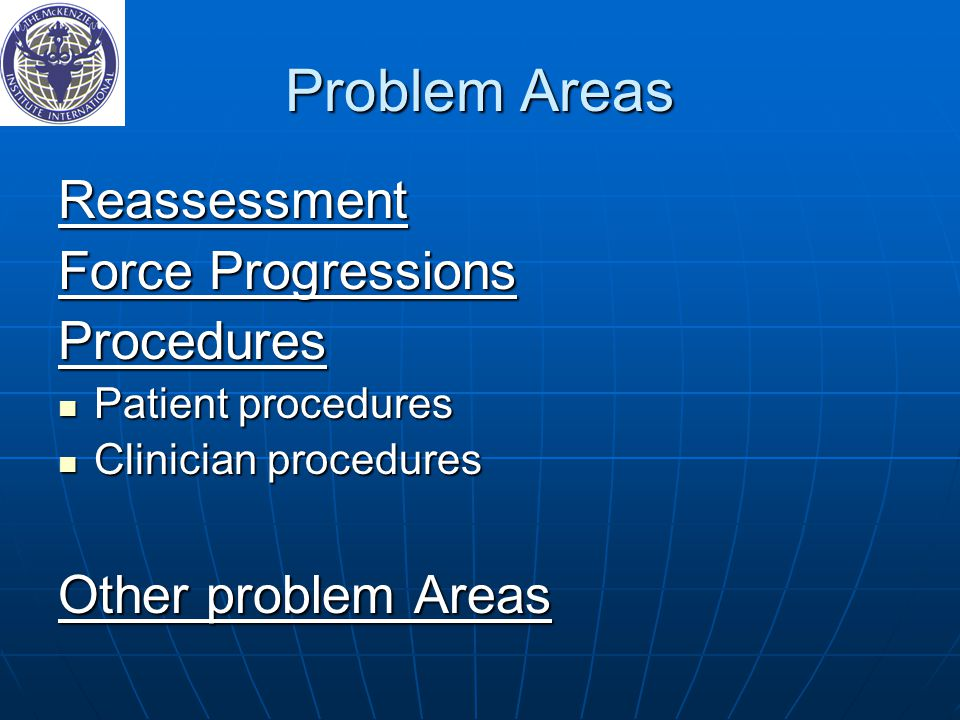 Problem Areas Reassessment Force Progressions Procedures