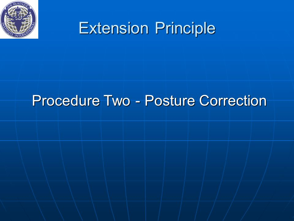 Procedure Two ‑ Posture Correction