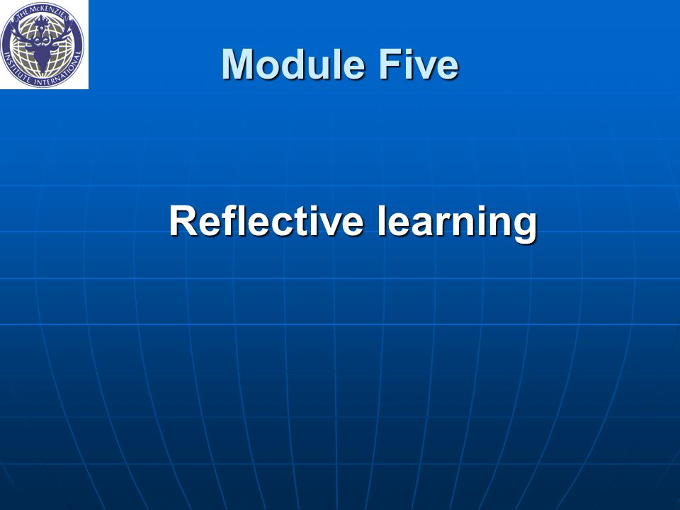 Module Five Reflective learning