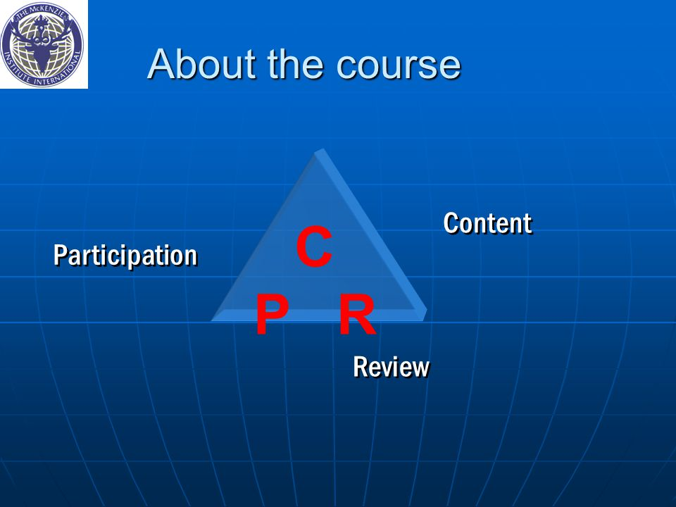 About the course C P R Content Participation Review