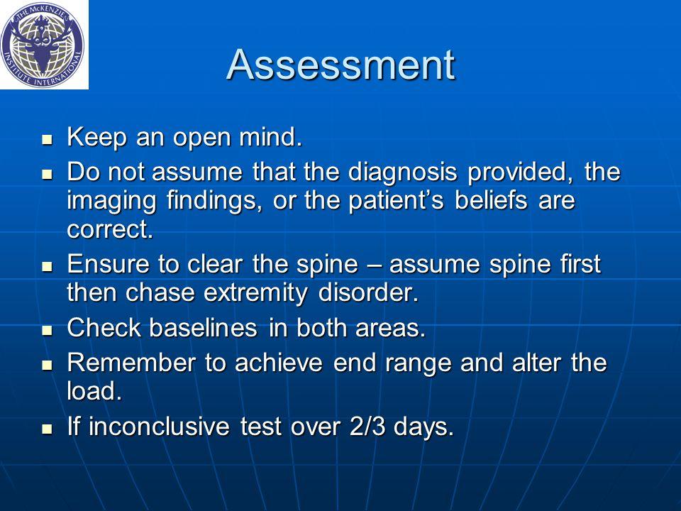 Assessment Keep an open mind.