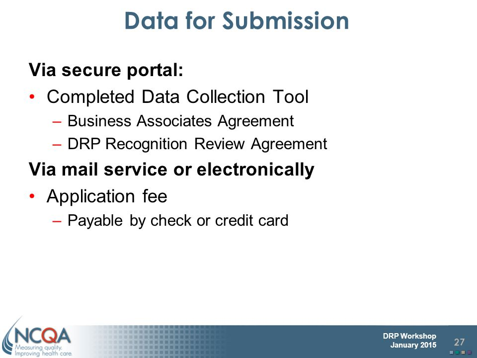 Data for Submission Via secure portal: Completed Data Collection Tool